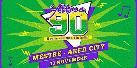 AreA City /Febbre a 90 / sab 13 nov biglietti