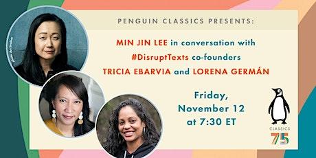 #Disrupt Texts and Min Jin Lee on Teaching Classics Tickets