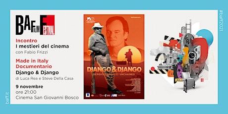 """incontro con FABIO FRIZZI e proiezione del documentario   """"DJANGO&DJANGO"""" biglietti"""