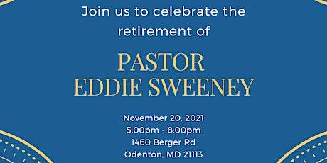 Retirement Celebration for Pastor Sweeney tickets