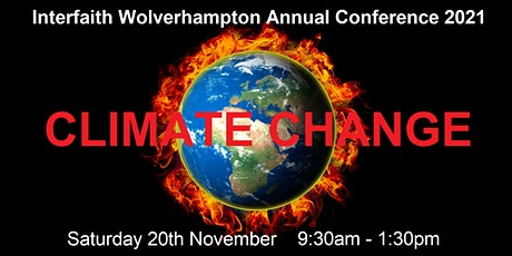 Interfaith Wolverhampton Annual Conference 2021: Climate Change tickets