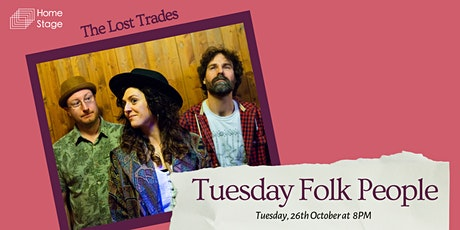 Tuesday Folk People: The Lost Trades tickets