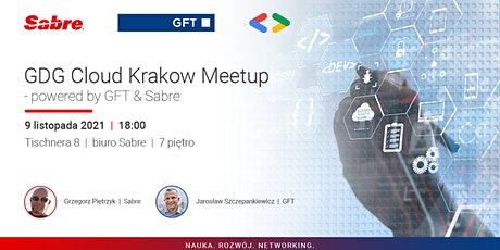 GDG Cloud Krakow Meetup - powered by GFT & Sabre tickets