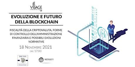Evoluzione e futuro della blockchain biglietti