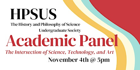 HPSUS Academic Panel: The Intersection of Science, Technology, and Art tickets