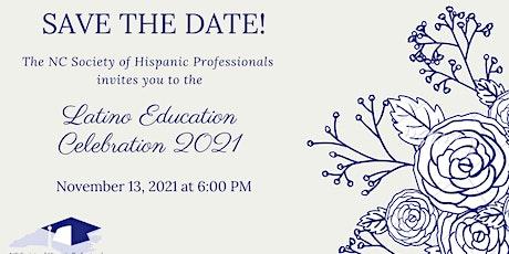 2021 Latino Education Celebration tickets
