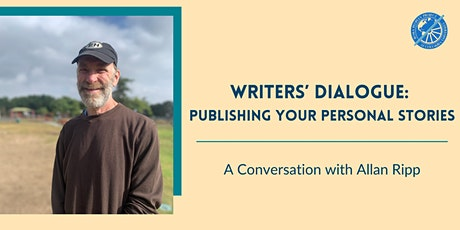 Writers' Dialogue: Publishing Your Personal Stories tickets