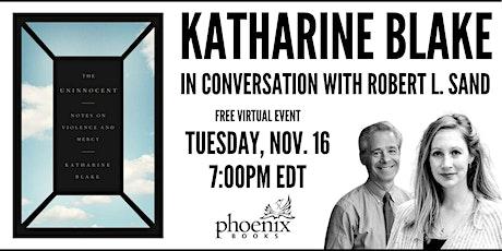 Katharine Blake in conversation with Robert L. Sand tickets