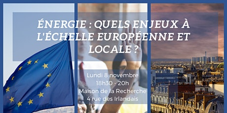 Énergie : quels enjeux à l'échelle européenne et locale ? billets