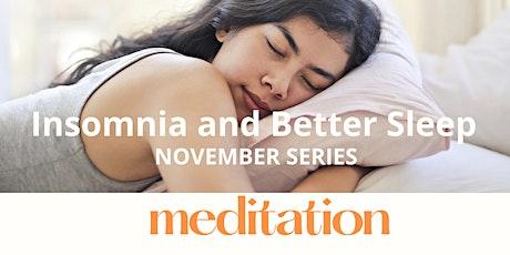 Mindfulness Meditation to Improve Sleep and Reduce Stress tickets