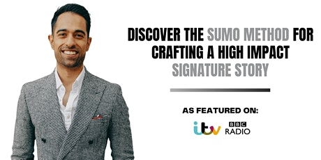 Discover the SUMO Method for Crafting a High Impact Signature Story tickets