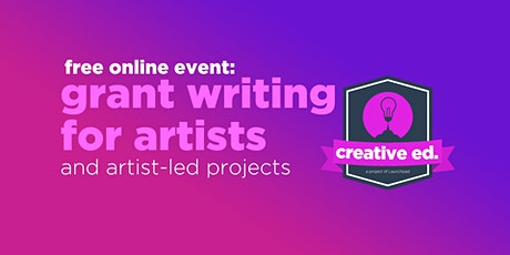 FREE Discussion Panel: Grantwriting for Artists & Artist lead projects tickets