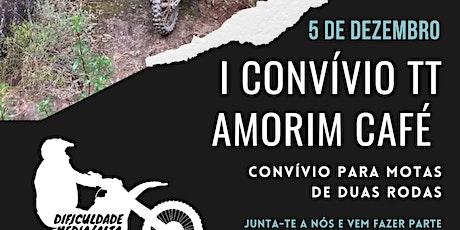 I CONVÍVIO TT AMORIM CAFÉ tickets