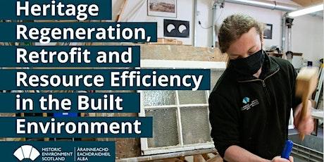 Heritage Regeneration, Retrofit & Resource Efficiency in Built Environment tickets