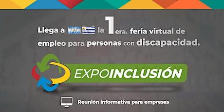 Expo Inclusión Argentina y Uruguay - Reunión informativa para empresas entradas