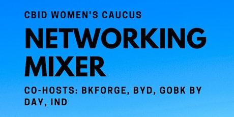 CBID Women's Caucus Networking Mixer tickets