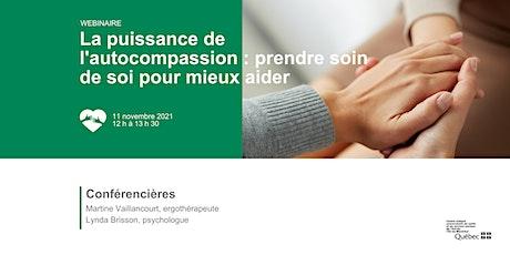 La puissance de l'autocompassion : prendre soin de soi pour mieux aider billets