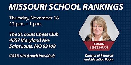 Missouri School Rankings Policy Lunch (St. Louis) tickets