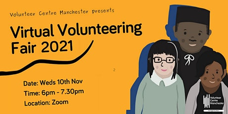 Volunteer Fair Wednesday 10th November 2021 (6pm-7.30pm) tickets