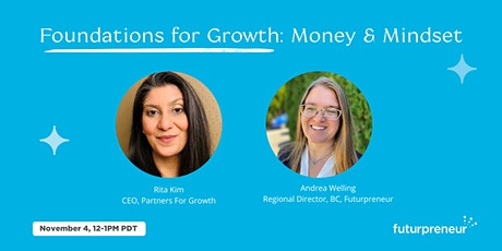 Foundations for Growth: Money & Mindset tickets