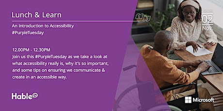 Lunch and Learn: An Introduction to Accessibility #PurpleTuesday tickets