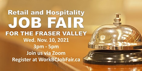 Retail and Hospitality Job Fair for the Fraser Valley tickets