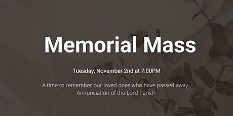 Annual Memorial Mass November 2nd tickets