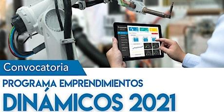"""""""Convocatoria Emprendimientos  Dinámicos"""" Reunión Informativa entradas"""