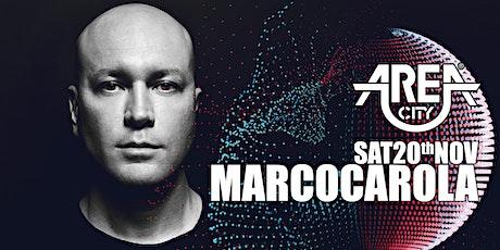 AreA City | Marco Carola | sat 20th nov biglietti