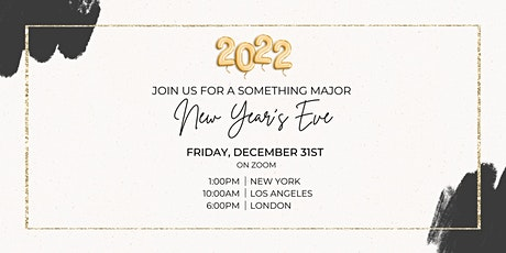 A Something Major New Year's Eve tickets