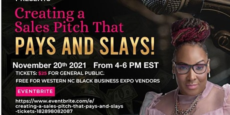 Creating a Sales Pitch That Pays and Slays! tickets