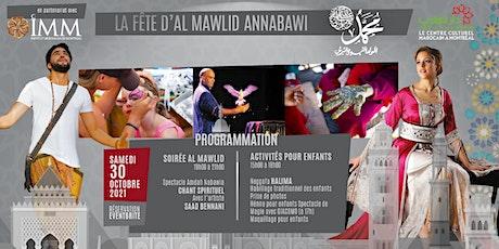SPÉCIAL ENFANTS  15H à 18H - LA FÊTE D'AL MAWLID ANNABAOUI tickets