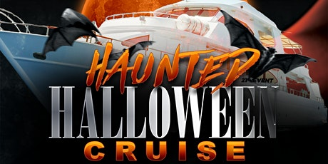 Haunted Halloween Night Cruise on Saturday, October 30th tickets