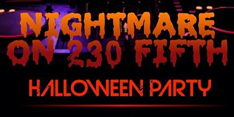 Nightmare on 230 Fifth: Rooftop & Penthouse Halloween Party tickets
