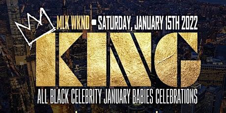 KING NYC - MLK WKND - Celebrity All Black Affair - Bdays Free tickets