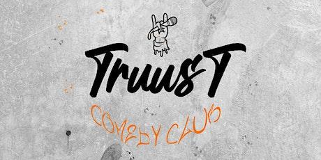 TruusT Comedy Club billets