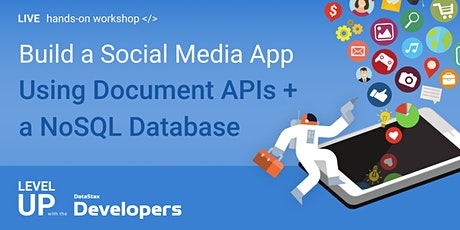 Build a Social Media App using Document APIs and a NoSQL Database tickets