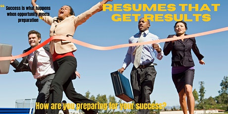 RESUMES THAT GET RESULTS tickets