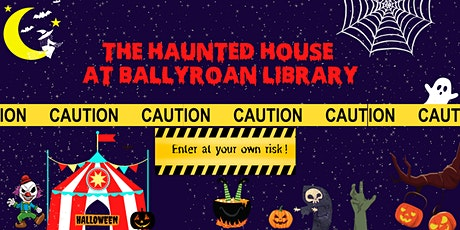The Haunted House @ Ballyroan Library tickets