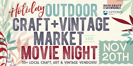 Holiday Indie Craft Market & Movie Night tickets