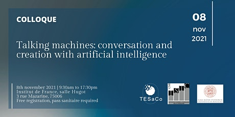 Colloque - Talking machines: conversation and creation with AI billets