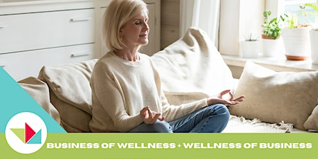 WEW 2021 The Business of Wellness + The Wellness of Business tickets