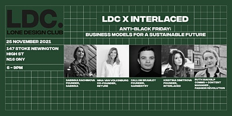 Lone Design Club X Interlaced / Business Models for a Sustainable Future tickets
