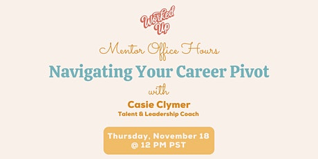 Mentor Office Hours: Navigating Your Career Pivot tickets