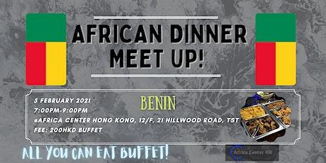 African Dinner Meetup (Benin Cuisine) tickets
