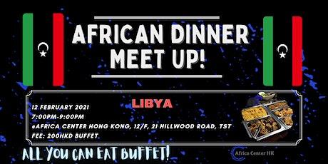 African Dinner Meetup (Libya Cuisine) tickets