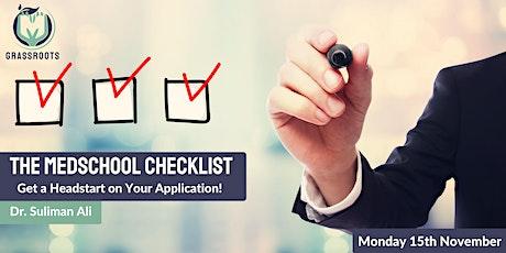 The Medschool Checklist tickets