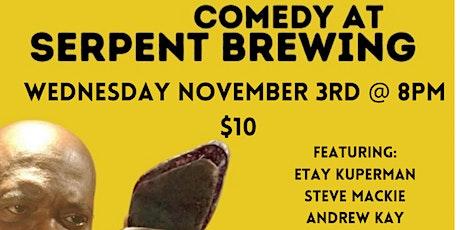 Comedy @ Serpent Brewing tickets