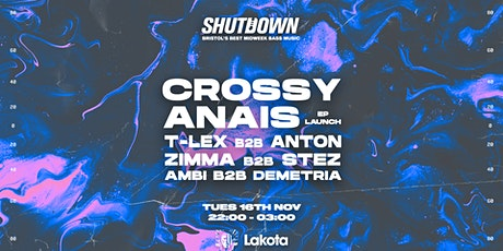 Shutdown: Crossy, T-Lex, Anais tickets