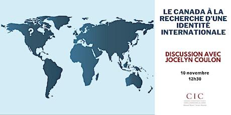 Le Canada à la recherche d'une identité internationale billets